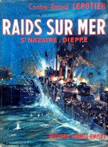 Raids sur mer, St-Nazaire - Dieppe